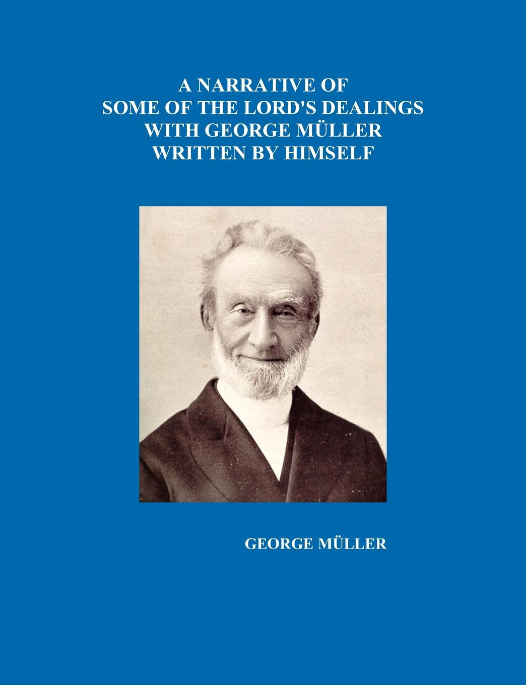 George Mueller A Narrative of Some of the Lord's Dealings with George Mueller Written by Himself Vol. I-IV george gissing isabel clarendon vol i of ii
