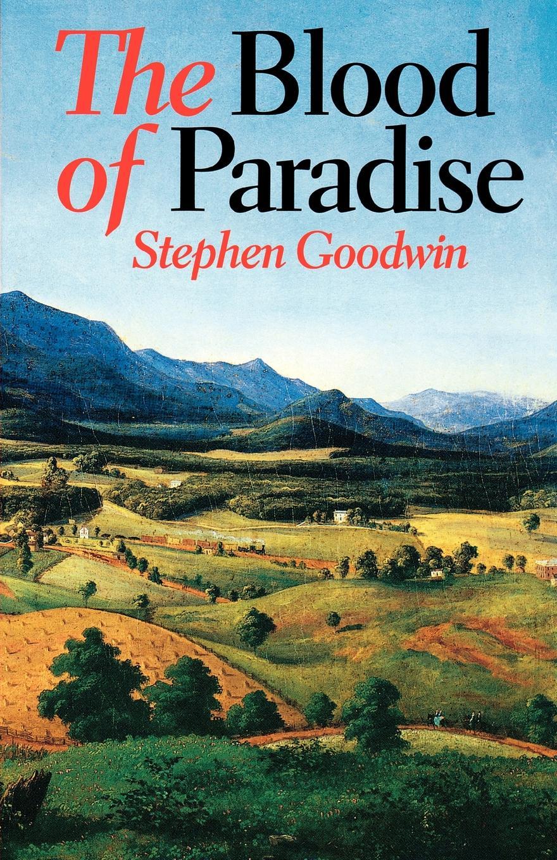 Stephen Goodwin Blood of Paradise (Univ PR of Virginia) robert deane pharr book of numbers univ pr of virginia