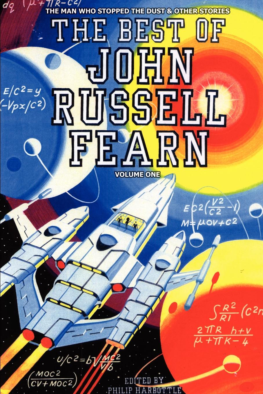 The Best of John Russell Fearn. Volume One: The Man Who Stopped the Dust and Other Stories john holt the candy man