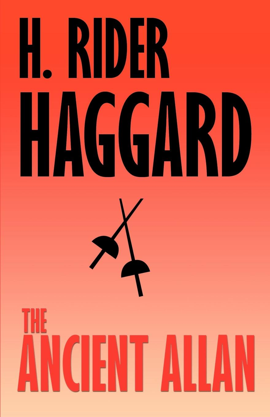 H. Rider Haggard The Ancient Allan haggard h allan s wife