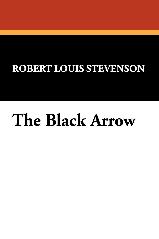 Stevenson Robert Louis The Black Arrow