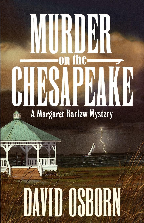 David Osborn Murder on the Chesapeake murder calls on the temple mount