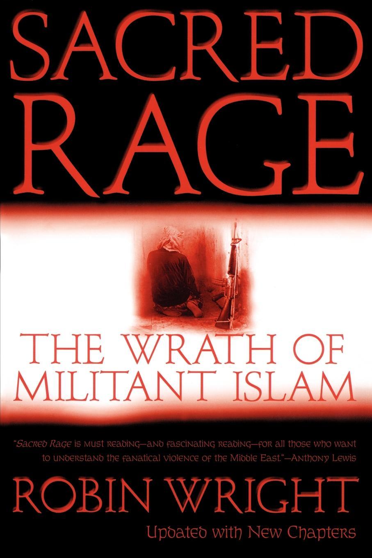 лучшая цена Robin Wright Sacred Rage. The Wrath of Militant Islam