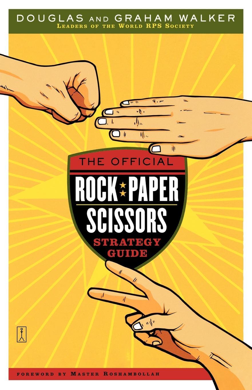 Douglas Walker, Graham Walker The Official Rock Paper Scissors Strategy Guide