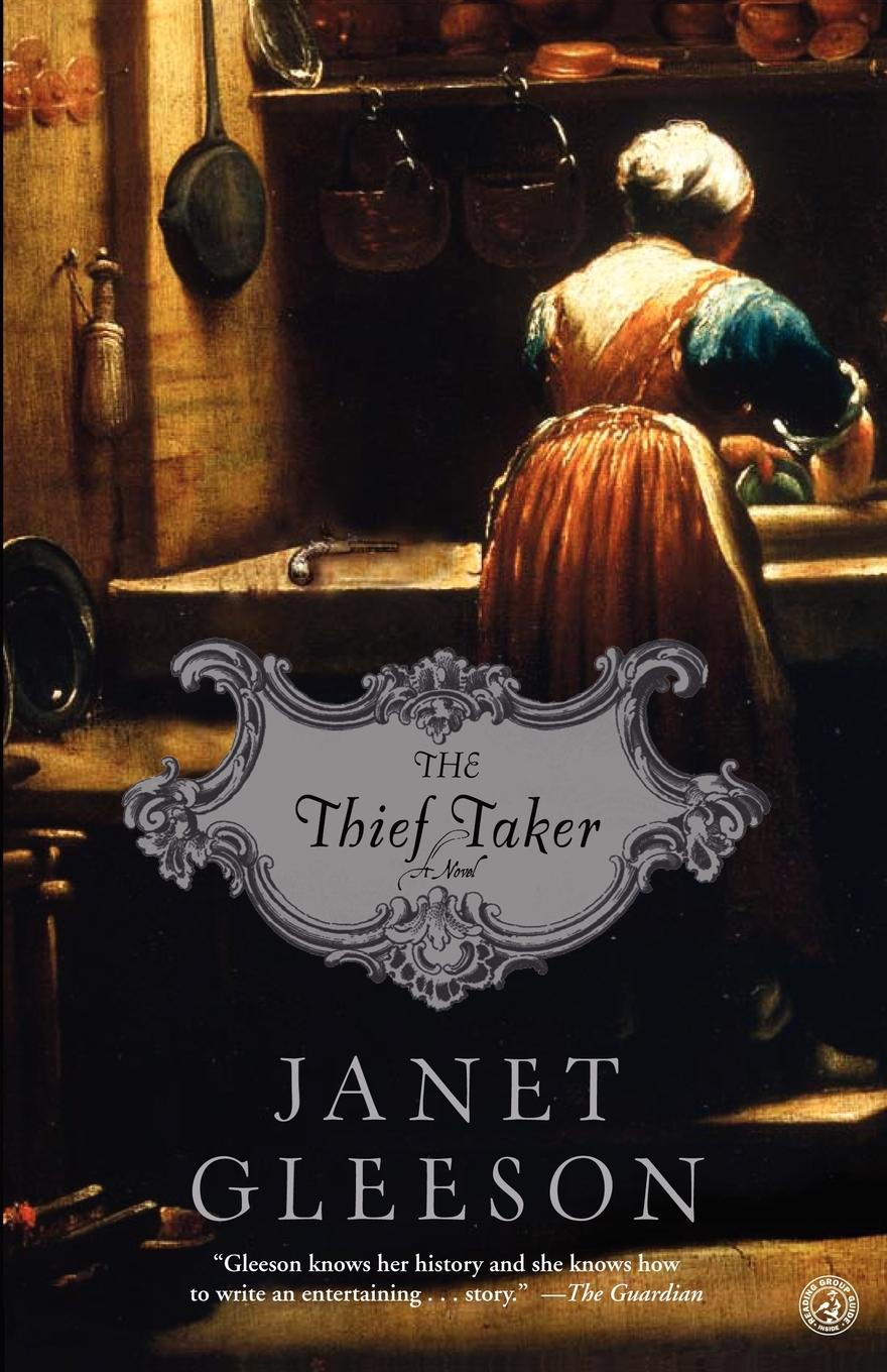 Janet Gleeson The Thief Taker the grave thief