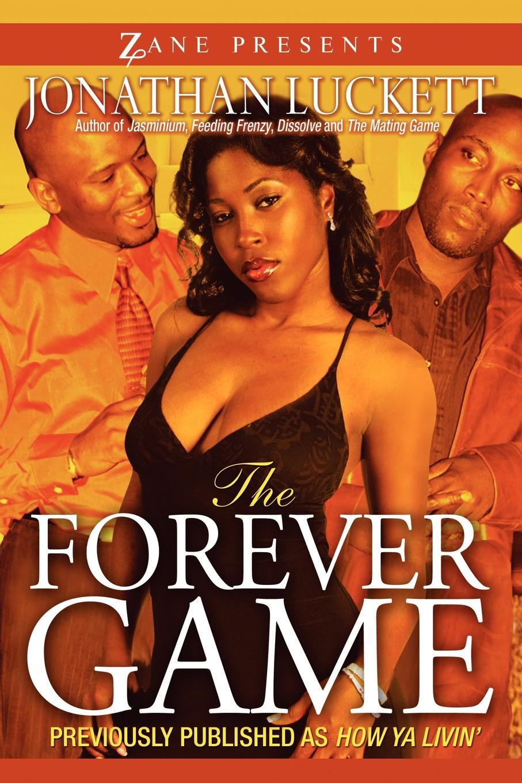 Jonathan Luckett The Forever Game the forever court