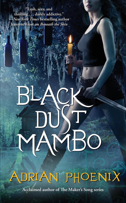 Adrian Phoenix Black Dust Mambo mambo