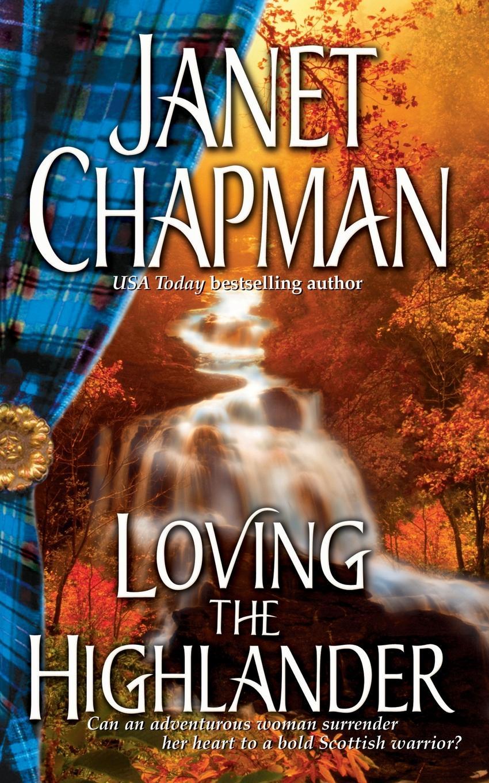 Janet Chapman Loving the Highlander loving mother