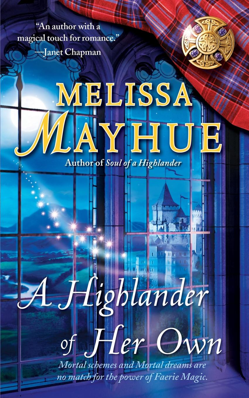 Melissa Mayhue A Highlander of Her Own