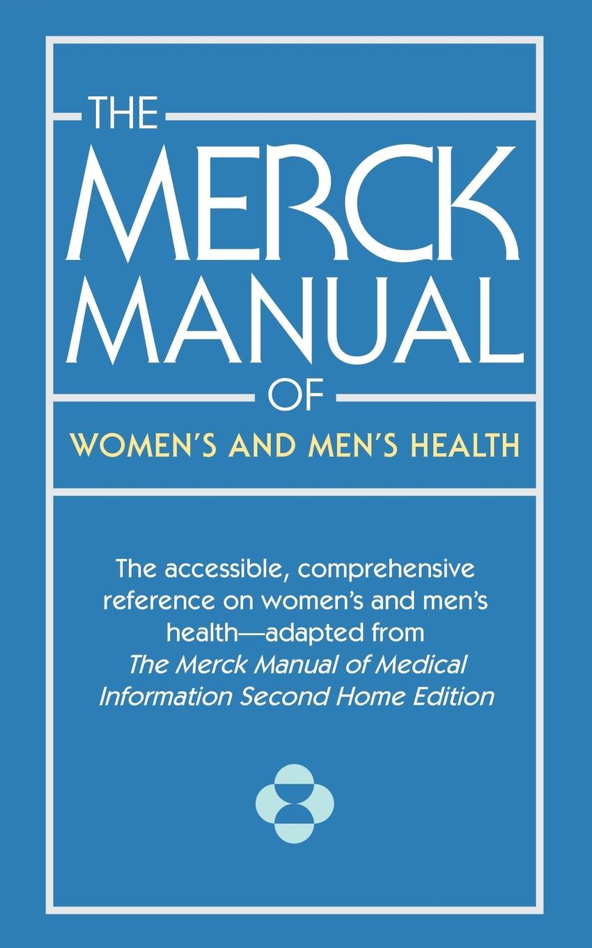 Various Merck Manual of Womens and Mens Health