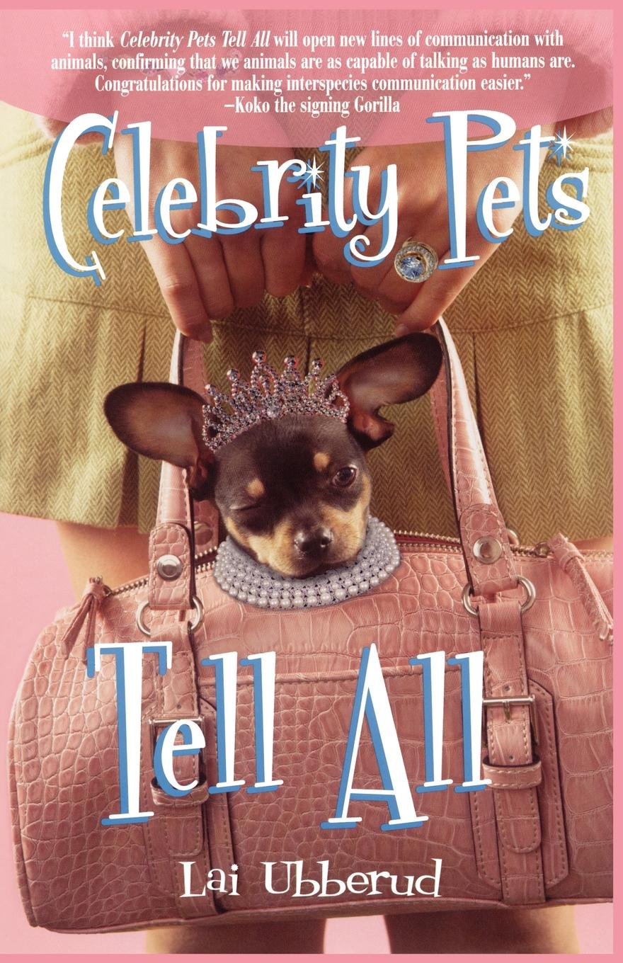 Lai Ubberud Celebrity Pets Tell All