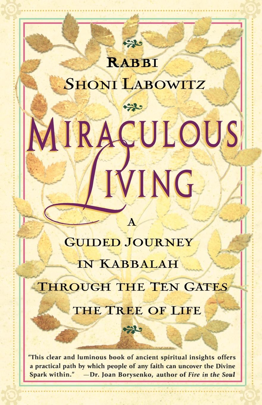 Shoni Labowitz Miraculous Living. A Guided Journey in Kabbalah Through the Ten Gates of the Tree of Life mesh band tree of life analog watch