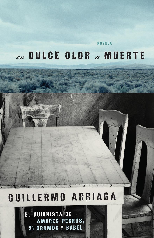 Guillermo Arriaga Dulce Olor A Muerte j crisóstomo de arriaga herminie