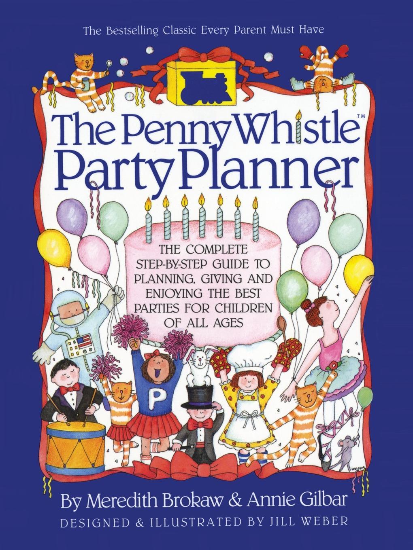 Meredith Brokaw Penny Whistle Party Planner недорго, оригинальная цена
