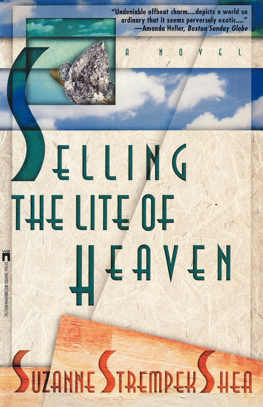 Suzanne Strempek Shea Selling the Lite of Heaven