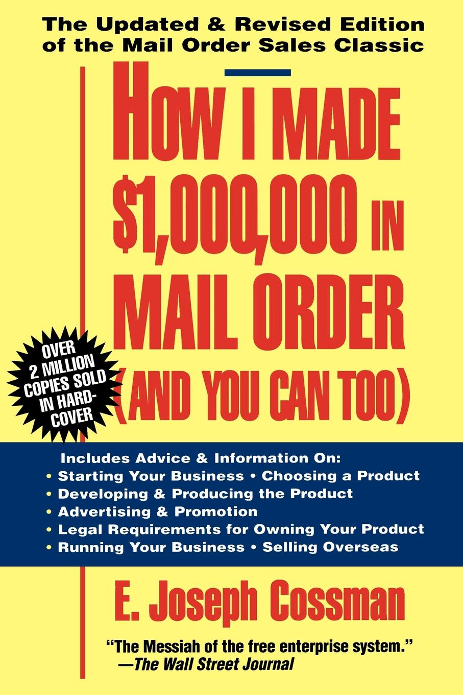E. Joseph Cossman How I Made .1,000,000 in Mail Order-And You Can Too! can you say it too twit twoo