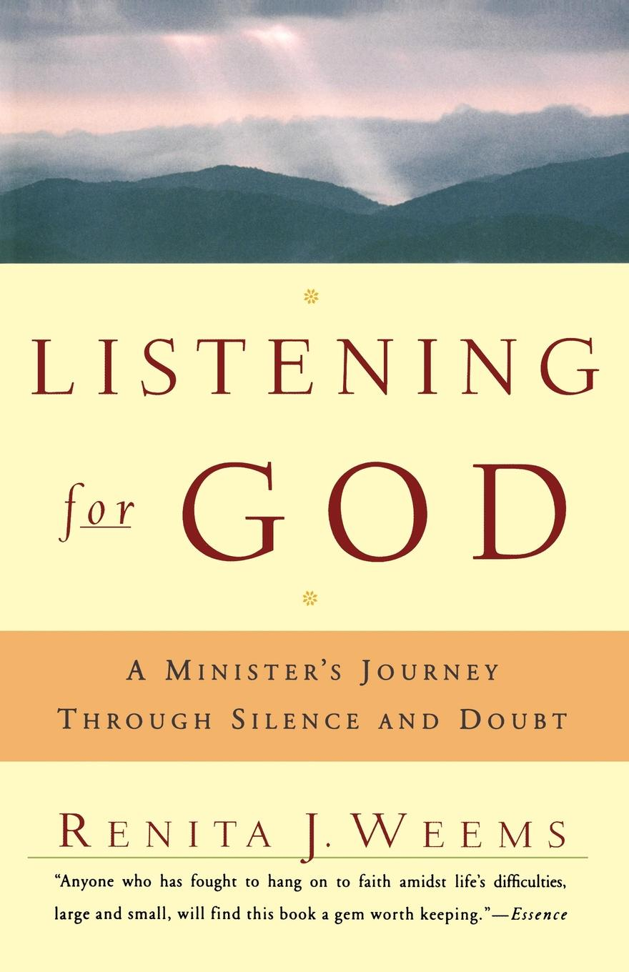цены на Renita Weems Listening for God. A Ministers Journey Through Silence and Doubt