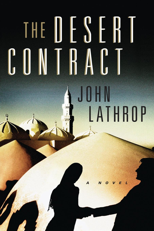 John Lathrop Desert Contract цена 2017