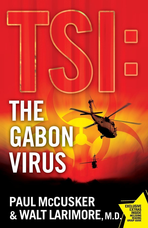 Paul McCusker, Walt Larimore Gabon Virus (Original) jean mccusker come sit a spell
