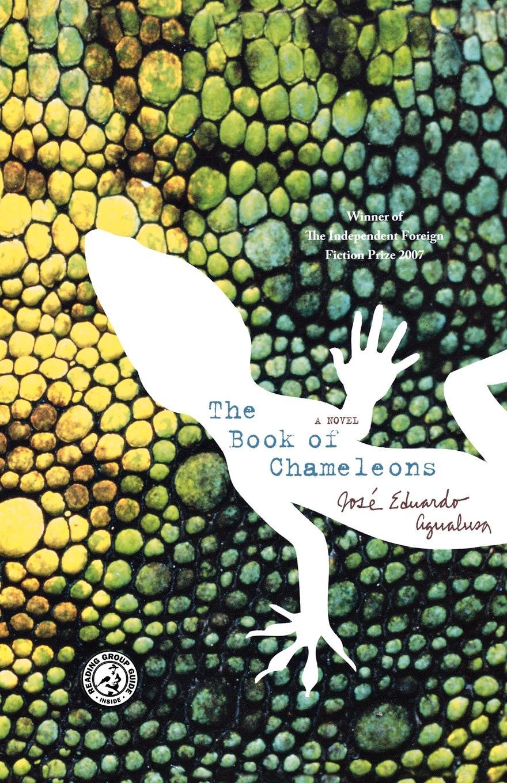 Jose Eduardo Agualusa, Daniel Hahn The Book of Chameleons