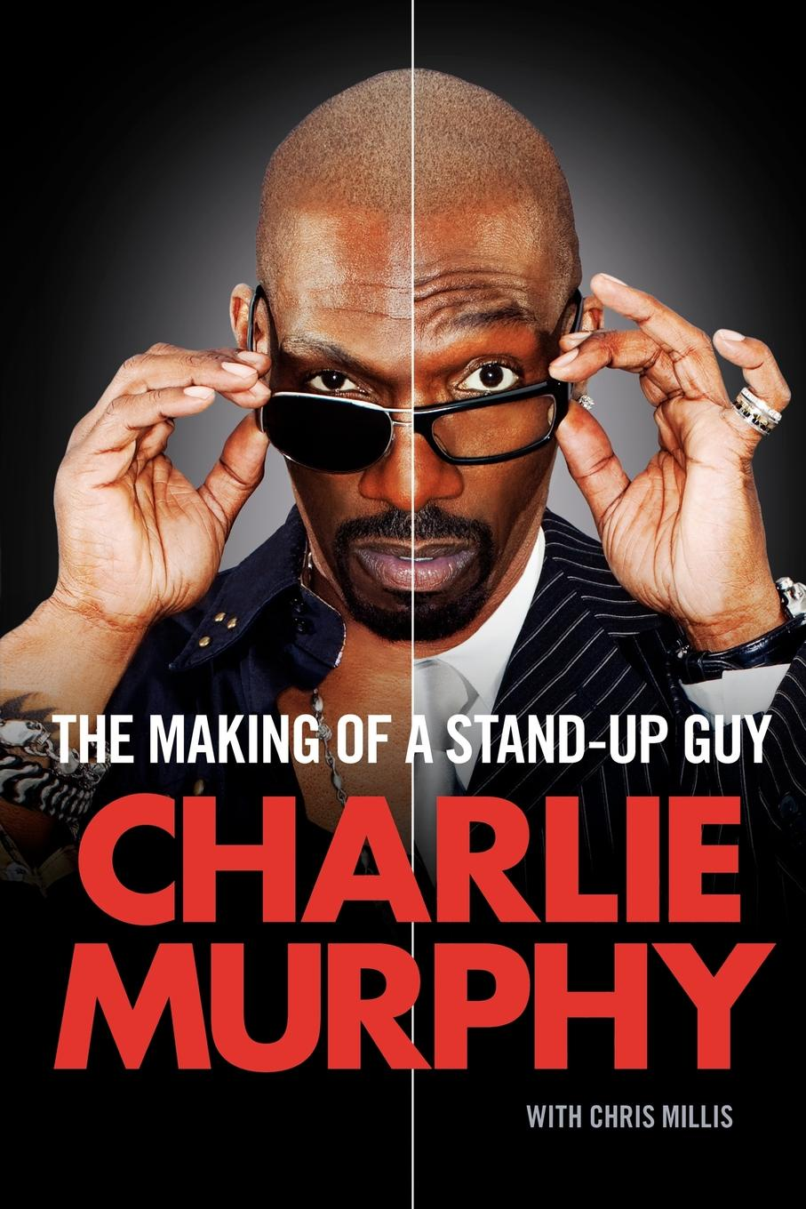 Charlie Murphy The Making of a Stand-Up Guy stand up антона борисова