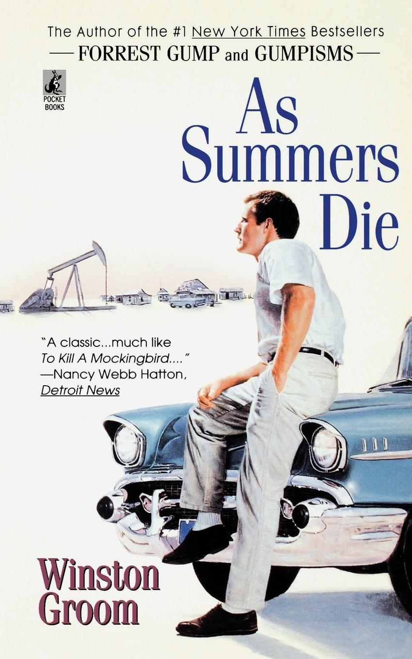 Winston Groom As Summers Die canadian summers