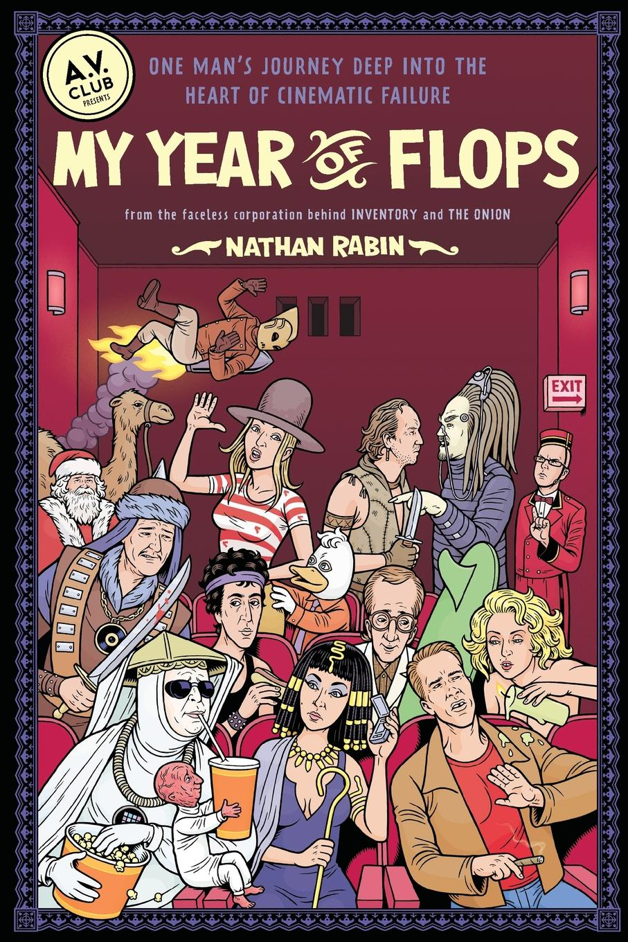 Nathan Rabin My Year of Flops. The A.V. Club Presents One Man's Journey Deep Into the Heart of Cinematic Failure virginia smith into the deep