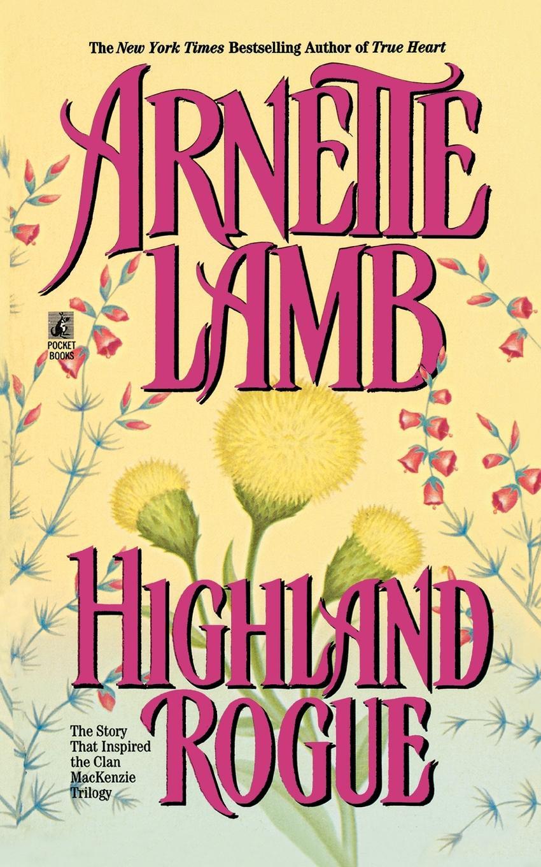 Arnette Lamb Highland Rogue