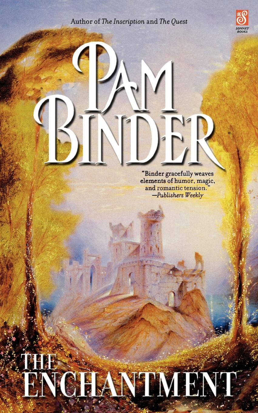 Pam Binder The Enchantment wicked enchantment