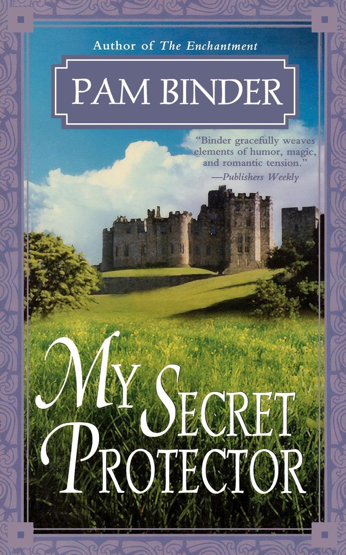 Pam Binder My Secret Protector my secret life