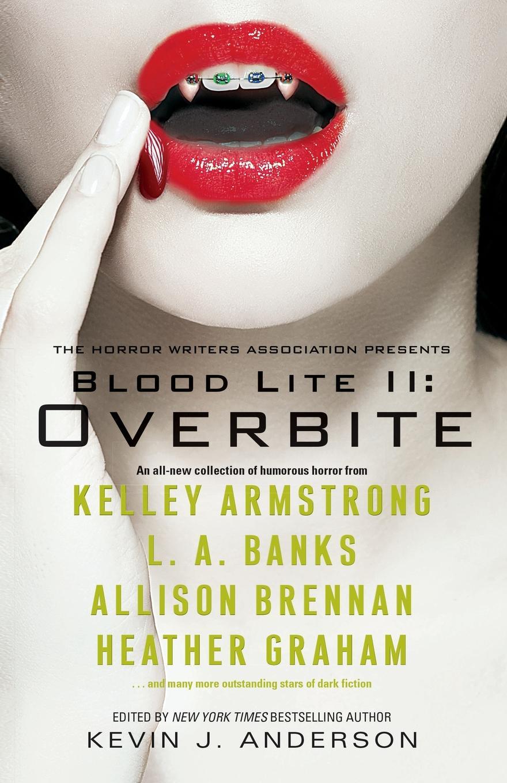 Kevin J. Anderson Blood Lite II. Overbite