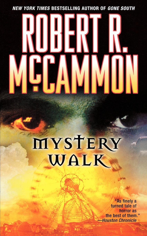 Robert R. McCammon Mystery Walk