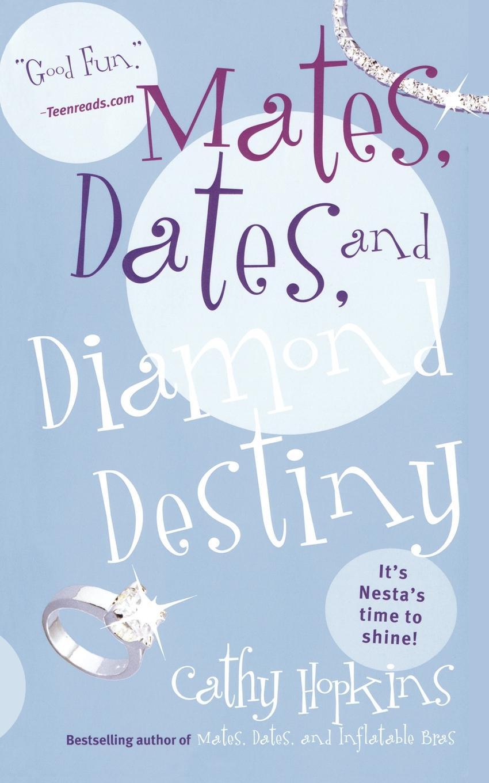 лучшая цена Cathy Hopkins Mates, Dates, and Diamond Destiny