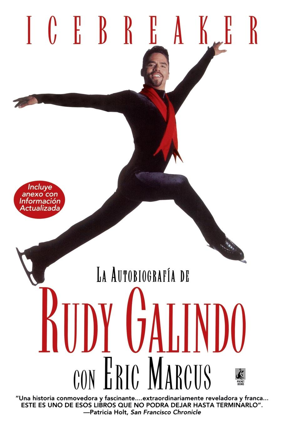 Rudy Galindo Icebreaker Spanish Edition The Autobiography of