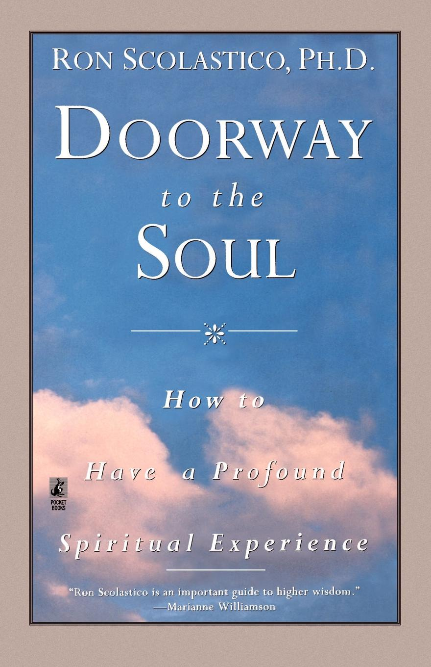 Ron Scolastico, Ronald B. Scolastico Doorway to the Soul june moore soul fool to soul full