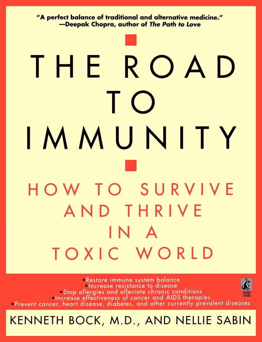 Kenneth Bock The Road to Immunity. How to Survive and Thrive in a Toxic World janine brooks how to survive dental performance difficulties