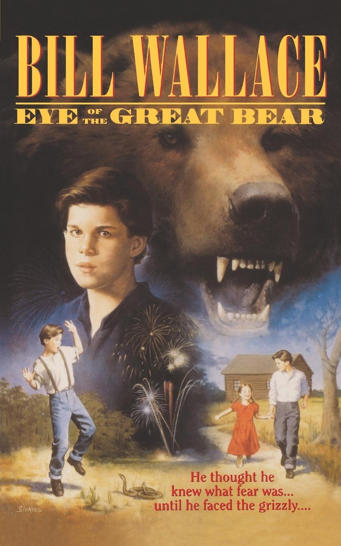 Bill Wallace Eye of the Great Bear
