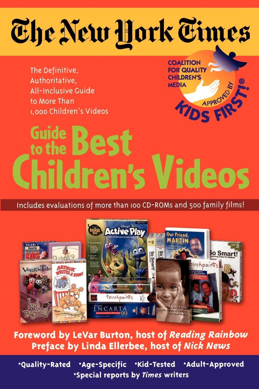 Ranny Levy, First! Kids, Kids First! The New York Times Guide to the Best Children's Videos the mission gold the videos