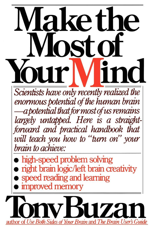 Tony Buzan Make the Most of Your Mind tony buzan mind map handbook the ultimate thinking tool