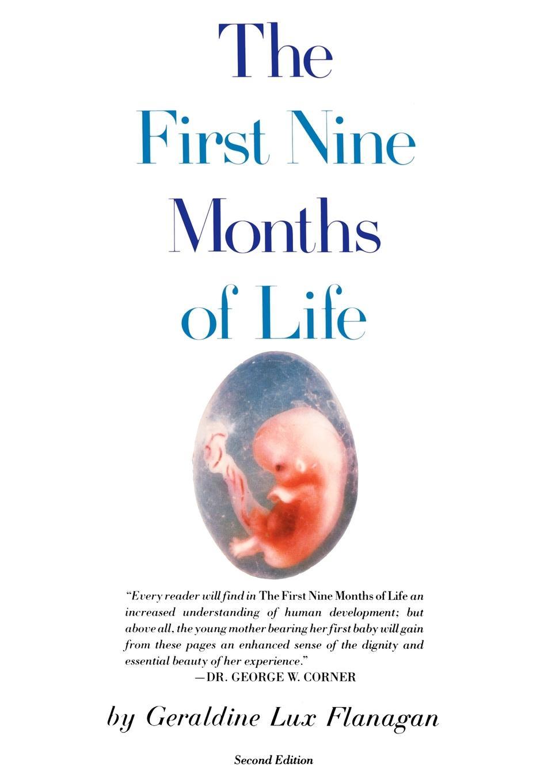 Geraldine L. Flanagan First Nine Months of Life