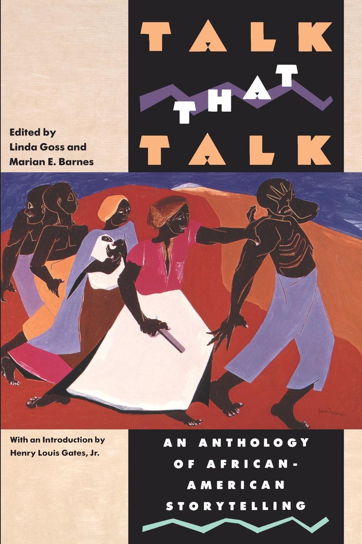 лучшая цена Talk That Talk. An Anthology of African-American Storytelling