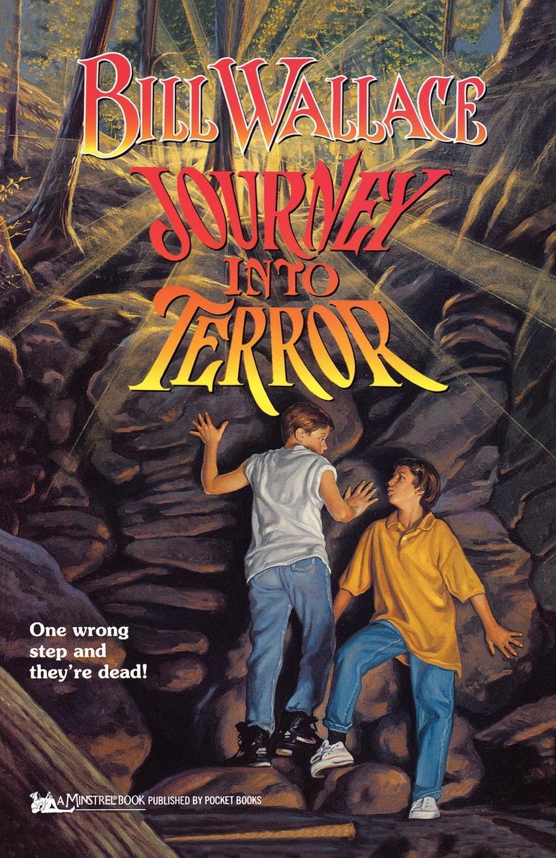 Bill Wallace Journey Into Terror operation terror