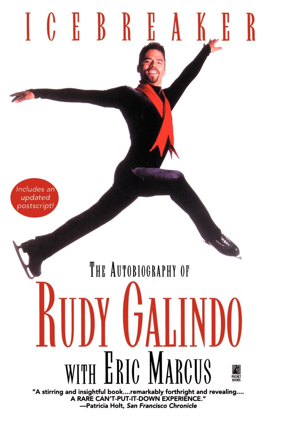 Rudy Galindo Icebreaker. The Autobiography of