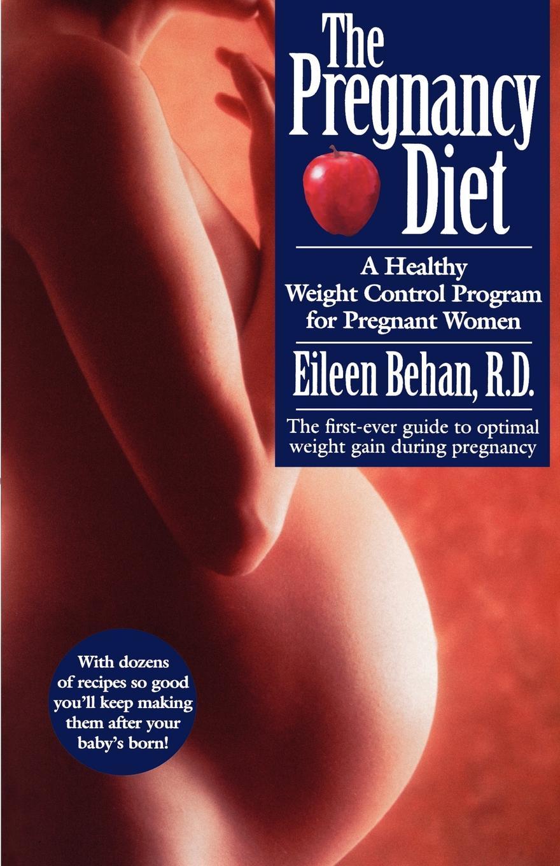 Eileen Behan, M. D. Eileen Behan The Pregnancy Diet eileen nauman touch the heavens