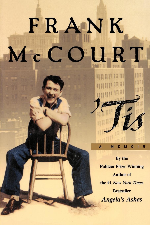 Frank McCourt Tis. A Memoir