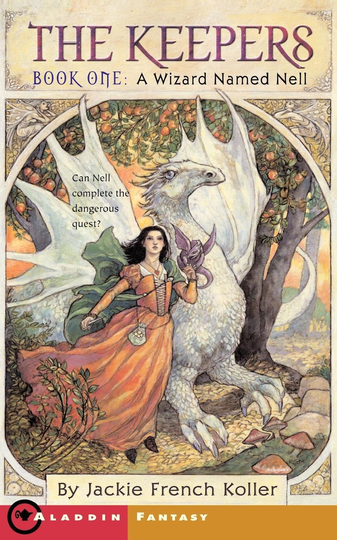 все цены на Jackie French Koller A Wizard Named Nell онлайн