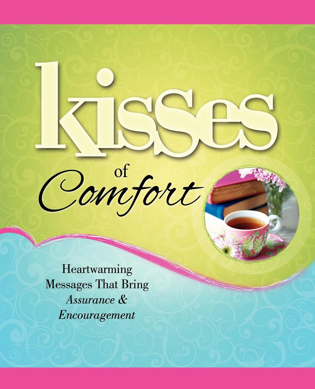 Howard Books Kisses of Comfort. Heartwarming Messages That Bring Assurance & Encou green kisses