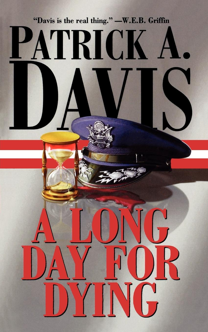 Patrick A. Davis A Long Day for Dying charlotte lamb dying for you