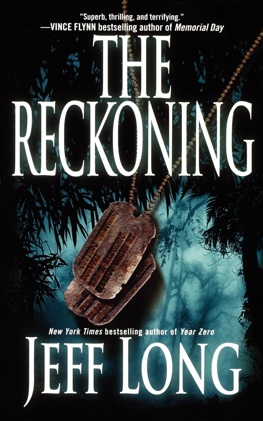 Jeff Long The Reckoning. A Thriller the redeemer a harry hole thriller