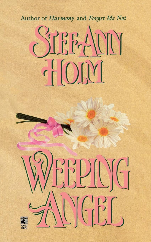 Stef Ann Holm Weeping Angel